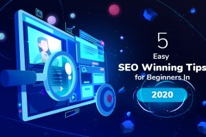 5-Easy-SEO-Winning-Tips-for-Beginners-In-2020