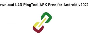 Download L4D PingTool APK Free for Android v2020