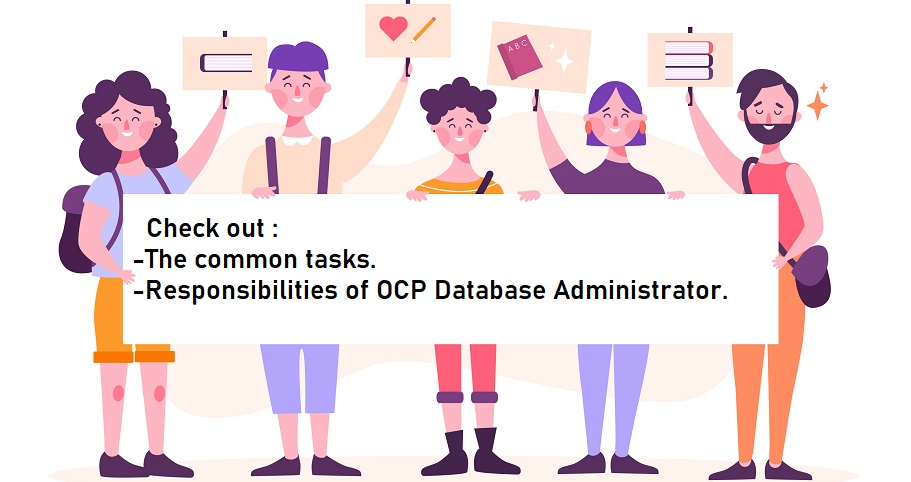 Check Out The Common Tasks And Responsibilities Of Ocp Database Administrator