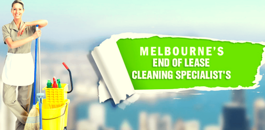 Advantages Of Choosing End Of Lease Cleaning Services In Melbourne