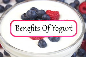 The Benefits of Yogurt For Your Health In Daily Life