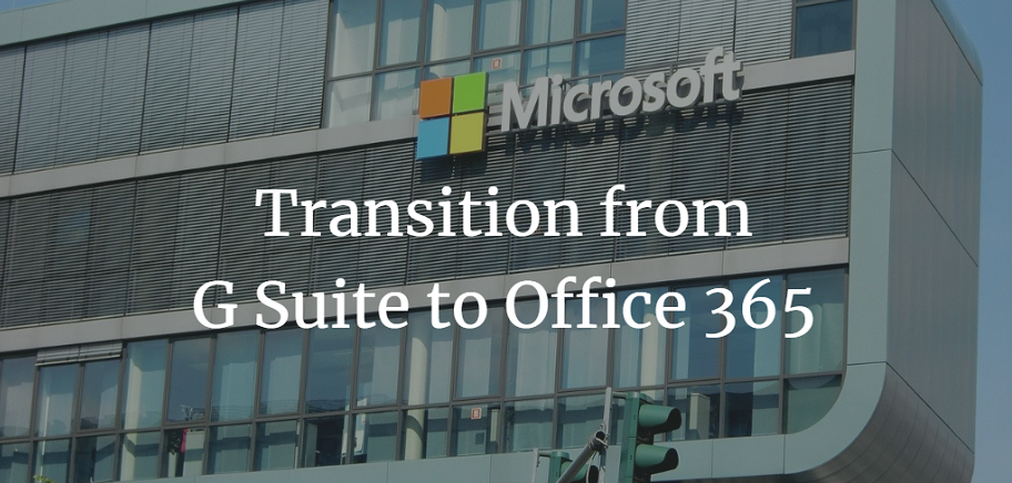 Simple & Easy Transition from G Suite to Office 365