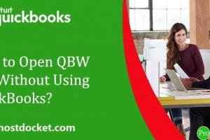 Step By Step Guide to Open QuickBooks File Without It