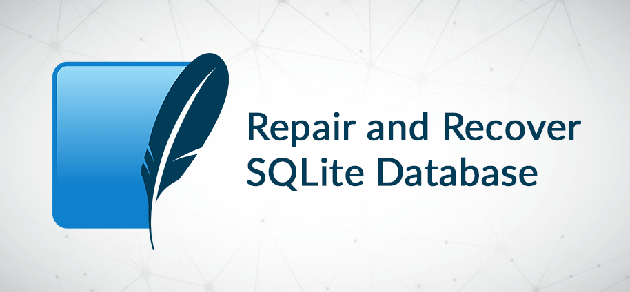 How to Repair and Recover SQLite Database