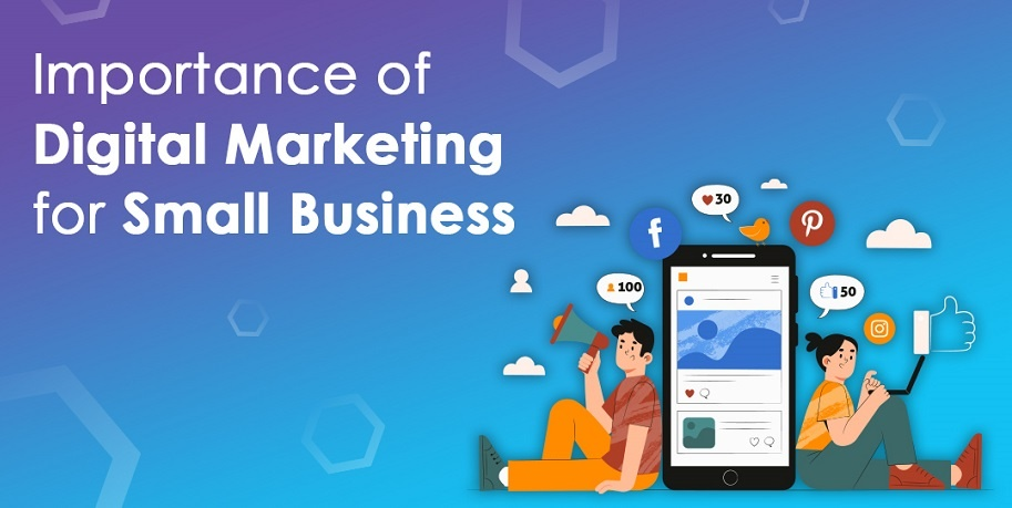 Importance of Digital Marketing for Small Business